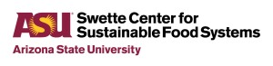 ASU_Swette-Center-for-Sustainable-Food-Systems_Horiz_RGB_MaroonGold_150ppi